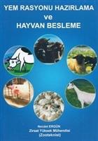 Yem Rasyonu Hazırlama ve Hayvan Besleme