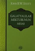 Galatyalılar Mektubunun Mesajı