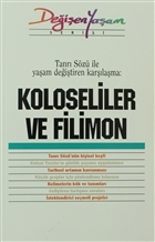 Koloseliler ve Filimon
