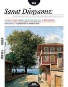 Sanat Dünyamız İki Aylık Kültür ve Sanat Dergisi Sayı : 166 Eylül - Ekim 2018