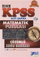 2018 KPSS Matematik Pusulası Çözümlü Soru Bankası