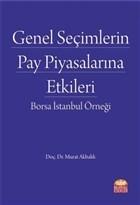 Genel Seçimlerin Pay Piyasalarına Etkileri: Borsa İstanbul Örneği