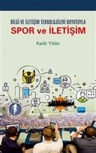 Bilgi ve İletişim Teknolojileri Boyutuyla Spor ve İletişim