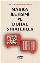 Marka İletişimi ve Dijital Stratejiler
