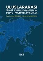 Uluslararası Siyasi, Askeri, Ekonomik ve Sosyo-Kültürel Örgütler