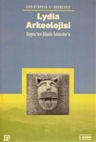 Lydia Arkeolojisi: Gyges'ten Büyük İskender'e