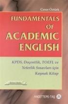 Fundamentals of Academic English KPDS, Doçentlik, TOEFL ve Yeterlik Sınavları için Kaynak Kitap