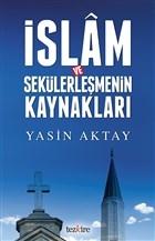 İslam ve Sekülerleşmenin Kaynakları