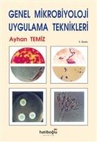 Genel Mikrobiyoloji Uygulama Teknikleri