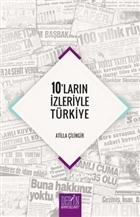 10'ların İzleriyle Türkiye