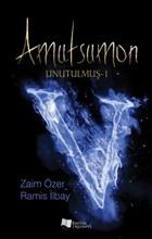 Amutsumon - Unutulmuş 1