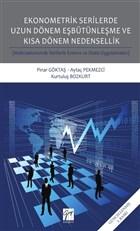 Ekonometrik Serilerde Uzun Dönem Eşbütünleşme ve Kısa Dönem Nedensellik