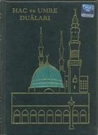 Hac ve Umre Duaları (Çanta Boy Arapça)