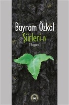 Bayram Özkal Şiirleri 4