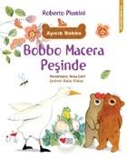Bobbo Macera Peşinde
