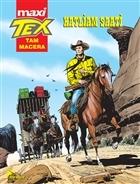 Tex Maxi : 1 - Katliam Saati