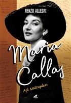 Maria Callas: Aşk Mektupları
