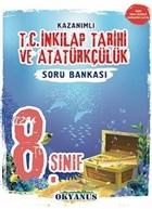 8. Sınıf T.C. İnkılap Tarihi ve Atatürkçülük Kazanımlı Soru Bankası (2018 - 2019)