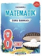 8. Sınıf Matematik Kazanımlı Soru Bankası (2018 - 2019)