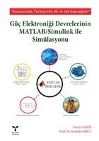 Güç Elektroniği Devrelerinin MATLAB / Simulink ile Simülasyonu