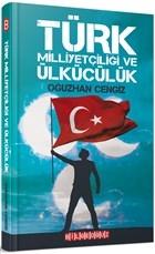 Türk Milliyetçiliği ve Ülkücülük