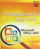 Yeni Başlayanlar İçin Kolay Yoldan Microsoft Office 2007