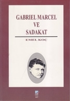 Gabriel Marcel ve Sadakat