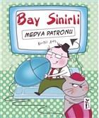 Bay Sinirli - Medya Patronu