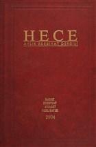 Hece Aylık Edebiyat Dergisi Hayat Edebiyat Siyaset Özel Sayısı: 8 - 90/91/92 (Ciltli)