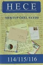 Hece Aylık Edebiyat Dergisi  Mektup Özel Sayı Sayısı: 12 - 114 / 115 / 116 (Ciltsiz)