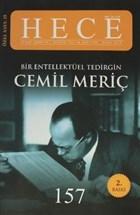 Hece Aylık Edebiyat Dergisi Bir Entelektüel Tedirgin Cemil Meriç Özel Sayı: 19 Sayı:157 (Ciltsiz)