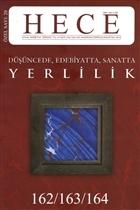 Hece Aylık Edebiyat Dergisi Yerlilik Özel Sayısı: 20 /162 -163 - 164 (Ciltsiz)
