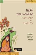 İslam Tarihyazımında Gerçeklik ve El-Mes'udi