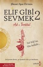 Elif Gibi Sevmek 2: Aşk-ı Tevekkül