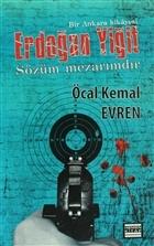 Erdoğan Yiğit - Sözüm Mezarımdır