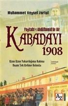 Payitaht-ı Abdülhamid'de Bir Kabadayı 1908
