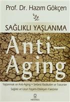 Sağlıklı Yaşlanma - Anti Aging