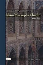Osmanlı'dan Cumhuriyet'e İslam Mezhepleri Tarihi Yazıcılığı