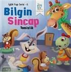 Bilgin Sincap - Temizlik