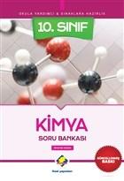 Okula Yardımcı ve Sınavlara Hazırlık 10. Sınıf Kimya Soru Bankası