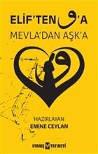 Elif'ten Vav'a Mevla'dan Aşka