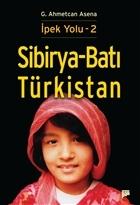Sibirya - Batı Türkistan