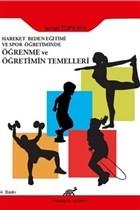 Hareket Beden Eğitimi ve Spor Öğretiminde Öğrenme ve Öğretimin Temelleri