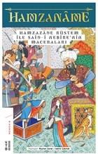 Hamzaname - Hamzazade Rüstem ile Said-i Nebire'nin Maceraları
