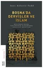 Bosna'da Dervişler ve İslam