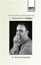 Hayatını Gençlere ve Çocuklara Adayan Yazar Muhammed Mirkiyani