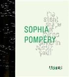 Sophia Pompery : Şeylerin Sessiz Şekli - The Silent Shape of Things