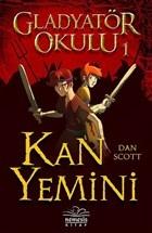 Kan Yemini - Gladyatör Okulu 1