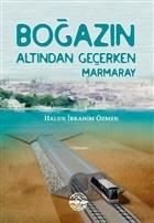 Boğazın Altından Geçerken Marmaray
