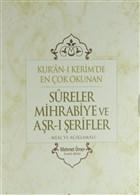 Kuran-ı Kerim'de En Çok Okunan Sureler Mihrabiye ve Arş-ı Şerifler